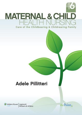 Pillitteri Maternal and Child Health Nursing Text 6e, Prepu and Ellis Nursing 10e Package
