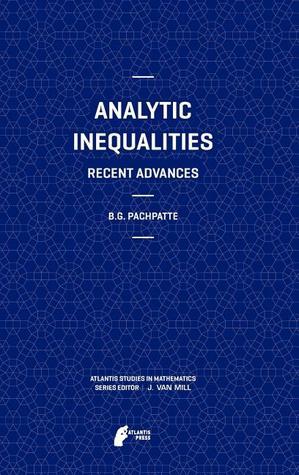 Analytic Inequalities: Recent Advances