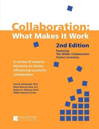 Collaboration: What Makes It Work, 2nd Ed. Descargas gratuitas de libros electrónicos, nuevas versiones