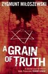 A Grain of Truth (Teodor Szacki, #2)