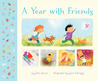 A Year with Friends by John Seven