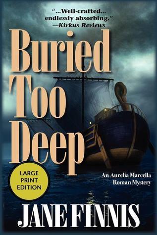 Buried Too Deep by Jane Finnis