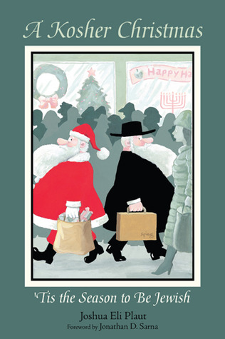 A Kosher Christmas by Joshua Eli Plaut