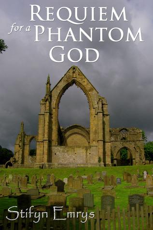 Requiem for a Phantom God