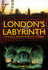 London's Labyrinth by Fiona Rule