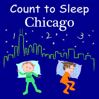 Count to Sleep Chicago by Adam Gamble