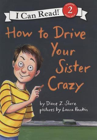 How to Drive Your Sister Crazy Descargas gratuitas de libros electrónicos de dominio público