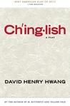 Chinglish by David Henry Hwang