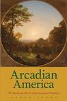 Arcadian America:...