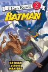 Batman versus Man-Bat by J.E. Bright