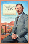 Edward Hunter Snow: Pioneer—Educator—Statesman