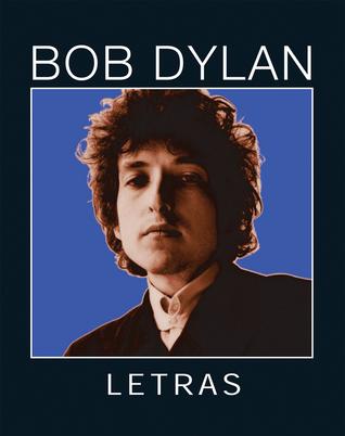 Letras: 1962�2001 por Bob Dylan