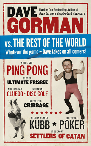 Dave Gorman vs. the Rest of the World: Whatever the Game — Dave Takes on All Comers!