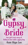 Gypsy Bride by Sam Skye Lee