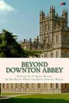 Beyond Downton Abbey
