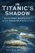 In Titanic's Shadow: Mercha...