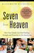 Seven from Heaven: How the Sacraments Can Heal, Nurture, and Protect Your Family Today