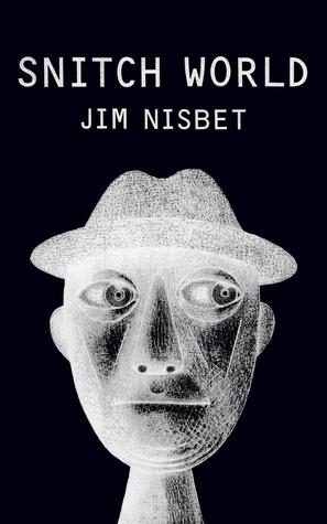 Snitch World by Jim Nisbet