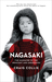 Nagasaki: The Massacre of the Innocent and Unknowing