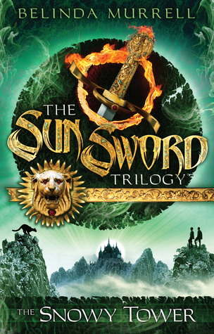 The Snowy Tower (The Sun Sword Trilogy, #3)