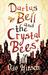 Darius Bell and the Crystal Bees (Darius Bell, #2)