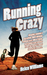 Running Crazy by Helen Summer