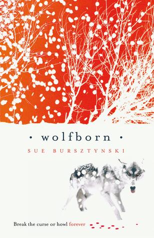 Wolfborn by Sue Bursztynski