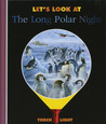 Let's Look at the Long Polar Night
