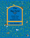 The Big Field by Anne Morddel