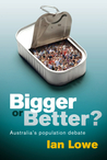 Bigger or Better?: Australia's Population Debate