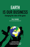 Earth Is Our Business: Changing the Rules of the Game