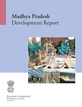 Madhya Pradesh Development Report