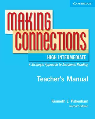 Making Connections High Intermediate Teacher's Manual: An Strategic Approach to Academic Reading and Vocabulary