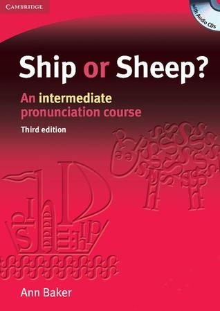 Ship or Sheep? An Intermediate Pronunciation Course