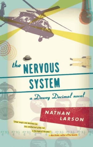 The Nervous System (Dewey Decimal #2)