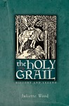 The Holy Grail: History and Legend