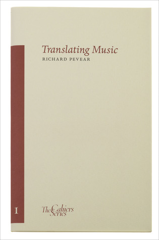 Translating Music by Richard Pevear