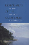 Restoration of the Great Lakes: Promises, Practices, and Performances