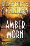 Amber Morn (Kanner Lake Series, #4)