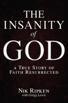 The Insanity of God by Nik Ripken