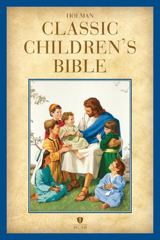 HCSB Holman Classic Children's Bible, Printed Hardcover