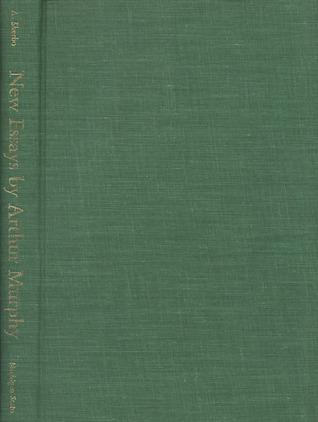 New Essays by Arthur Murphy