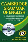 Cambridge Grammar of English: A Comprehensive Guide: Spoken and Written English Grammar and Usage [With CDROM]