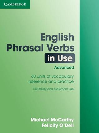 English Phrasal Verbs in Use Advanced (In Use Series)