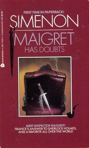 Maigret Has Doubts (Maigret, #54)
