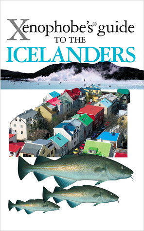 Xenophobe's Guide to the Icelanders por Richard Sale