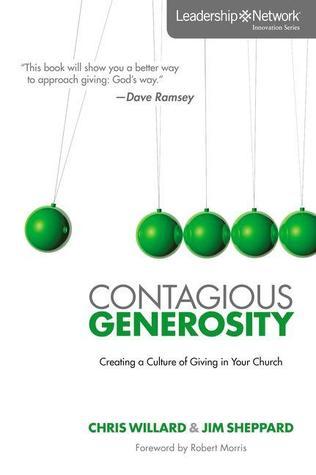 Contagious Generosity by Chris Willard