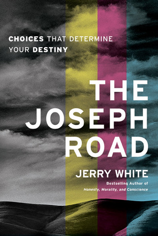 The Joseph Road by Jerry E. White