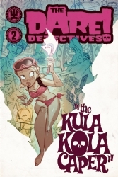The Dare Detectives! Volume 2: The Kula Kola Caper