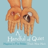 A Handful of Quiet by Thich Nhat Hanh